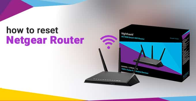 How to reset Netgear router